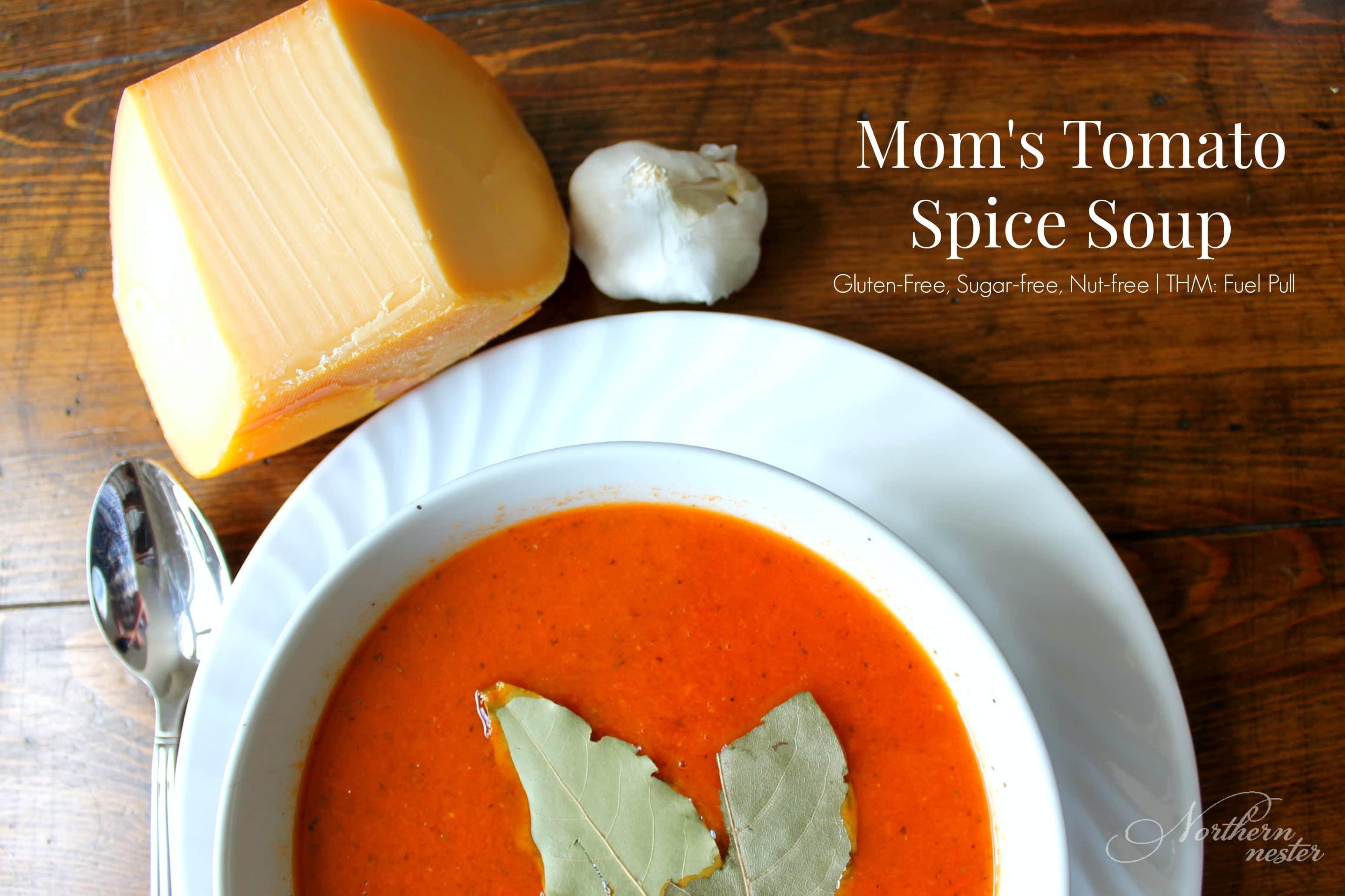 Mom's Tomato Spice Soup   THM : Fuel Pull