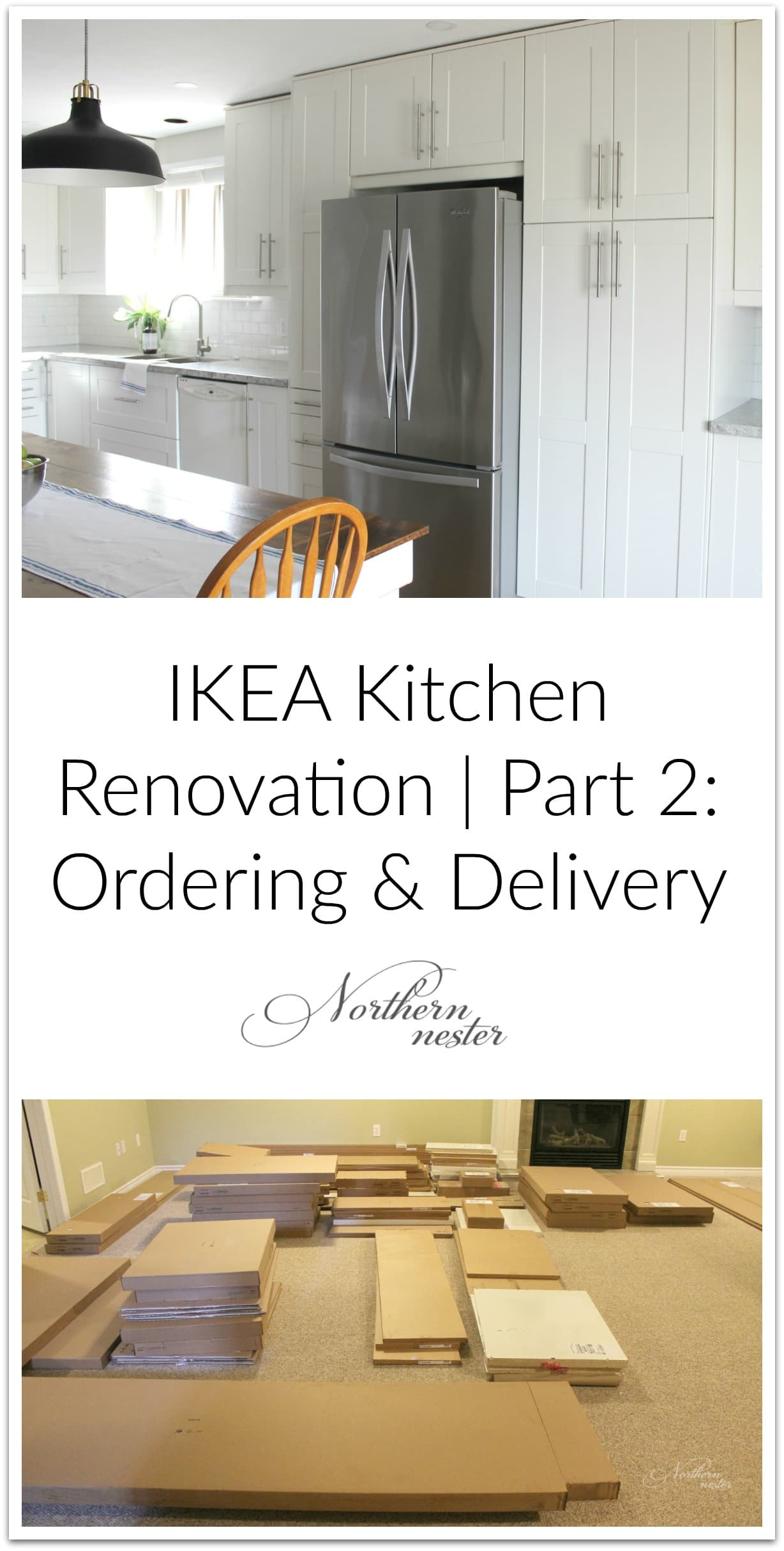 IKEA Kitchen Renovation | Part 2: Ordering & Delivery - Northern Nester