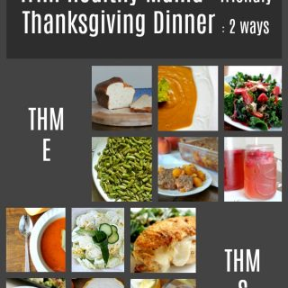 Trim Healthy Mama Thanksgiving Dinner Two Ways | E & S