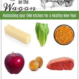 Back On The Wagon: Restocking Your THM Kitchen For Healthy New Year
