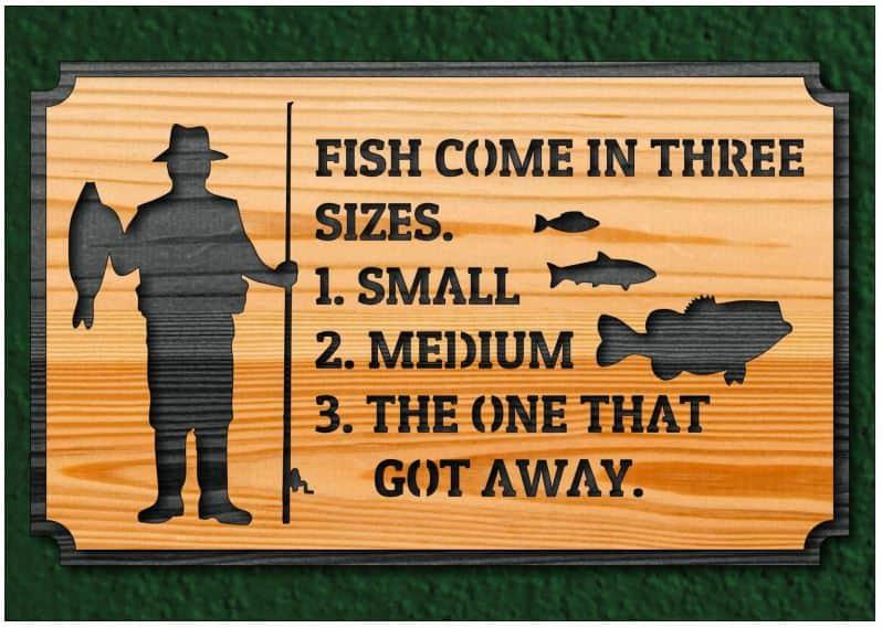 FISH COME IN THREE SIZES