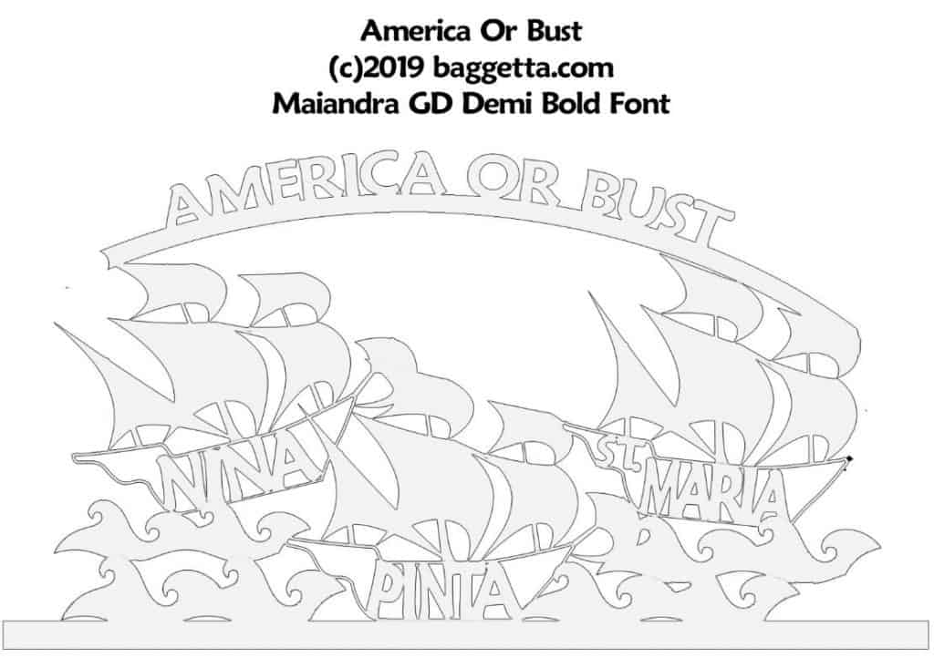 AMERICA OR BUST WALL SIGN PATTERN