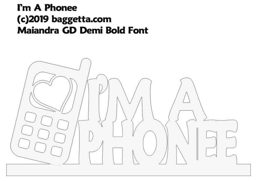 I'M A PHONE TABLE SIGN PATTERN