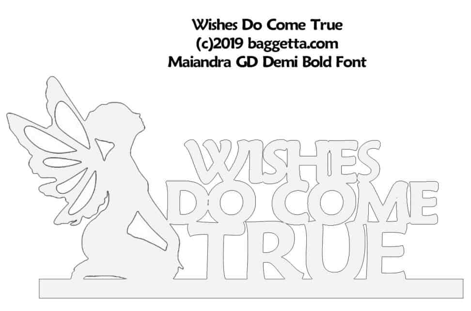 WISHES DO COME TRUE TABLE SIGN PATTERN