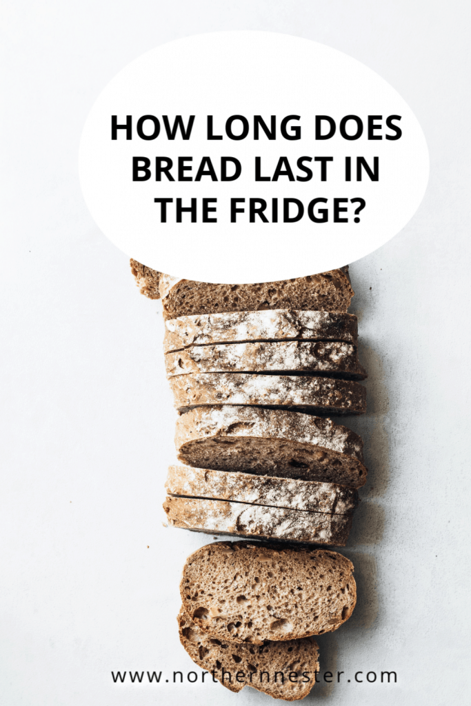 how long does bread last is the fridge